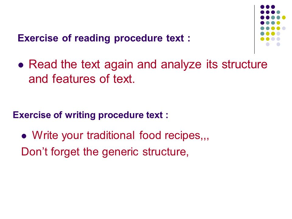 Exercise of reading procedure text :