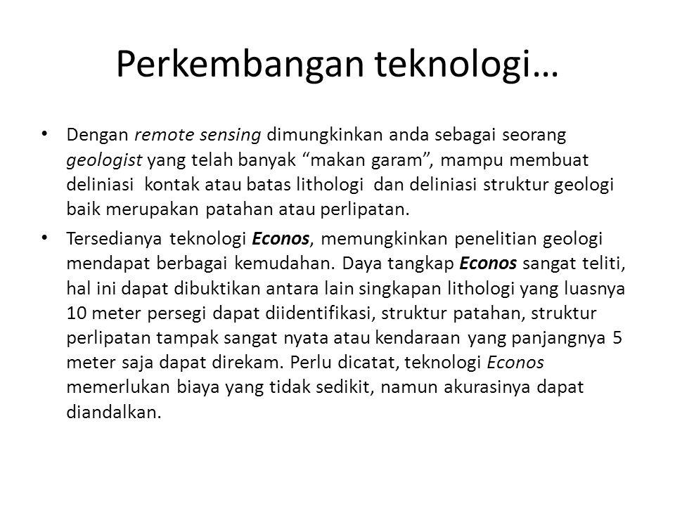 Perkembangan teknologi…