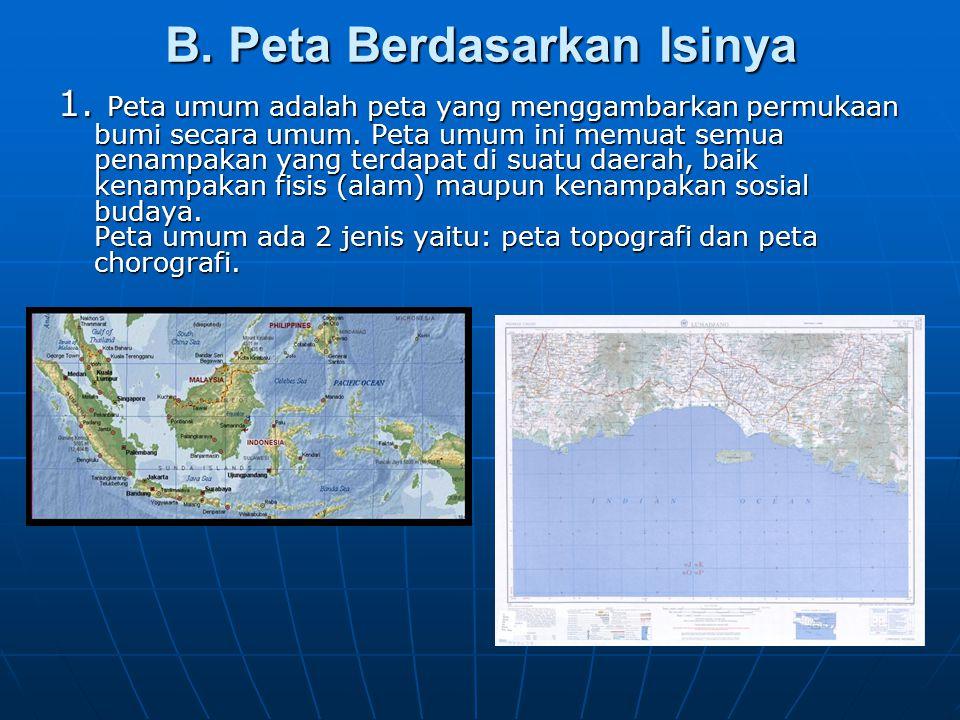 B. Peta Berdasarkan Isinya