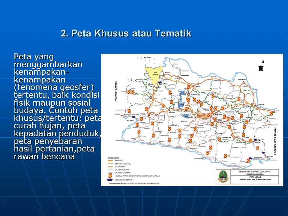 2. Peta Khusus atau Tematik