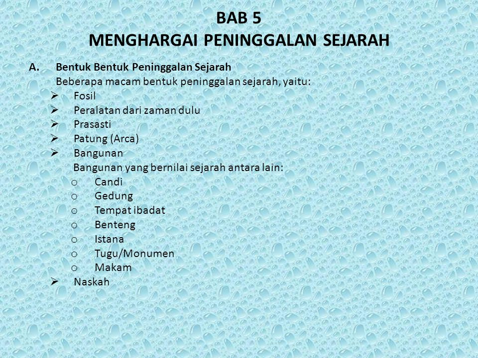 BAB 5 MENGHARGAI PENINGGALAN SEJARAH
