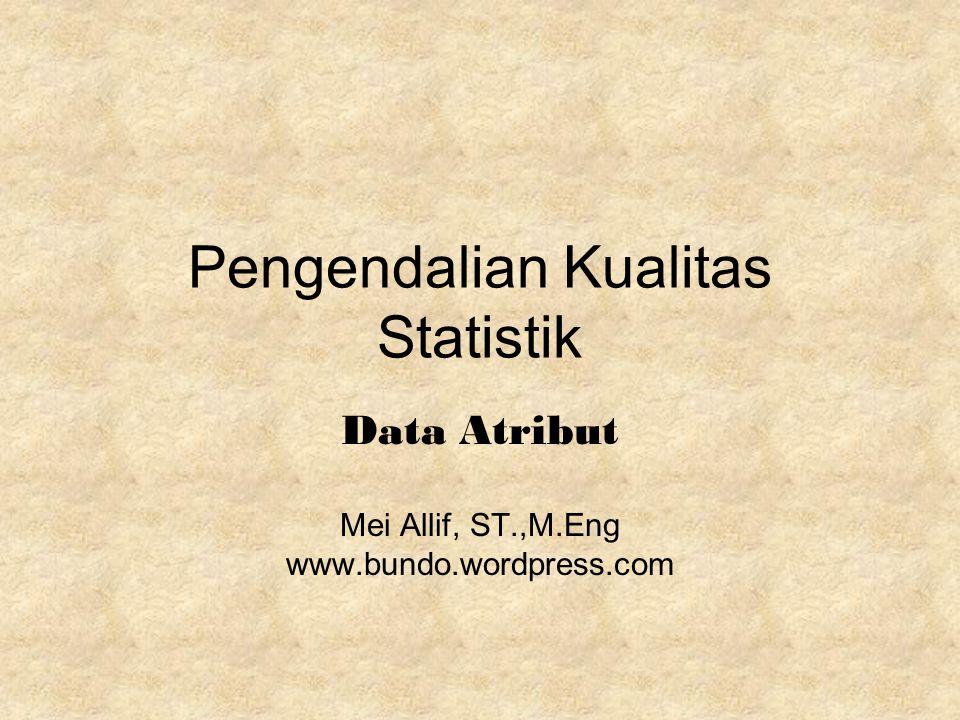 Pengendalian Kualitas Statistik