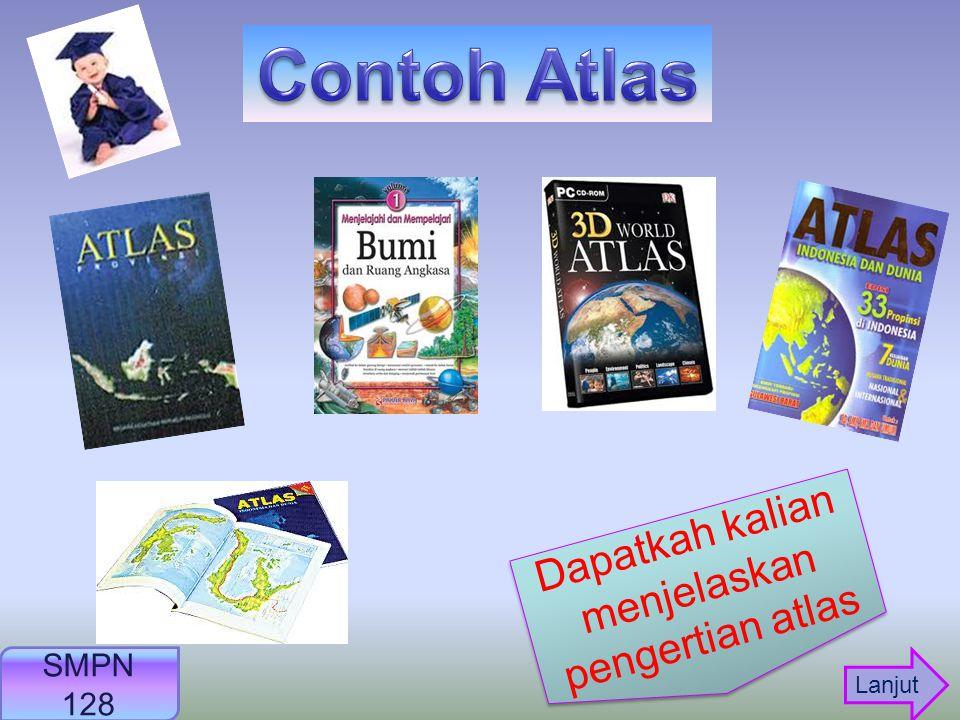 Dapatkah kalian menjelaskan pengertian atlas