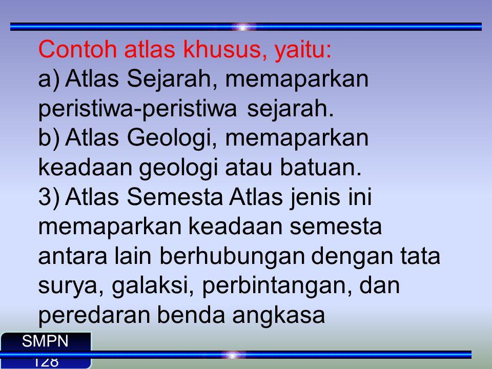 Contoh atlas khusus, yaitu: