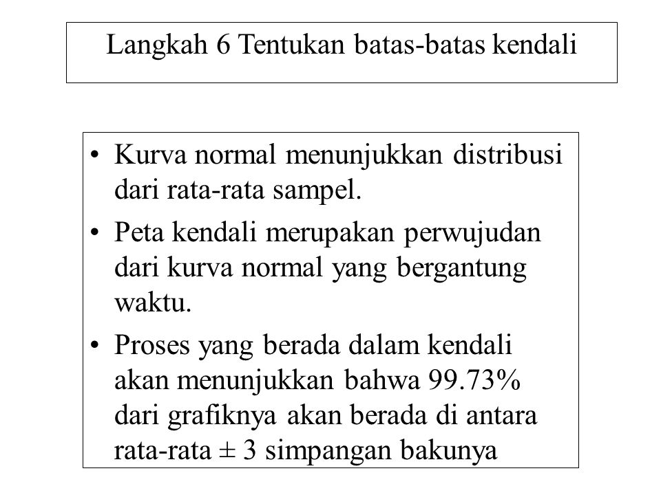 Pengendalian Kualitas Statistika untuk Data Variabel