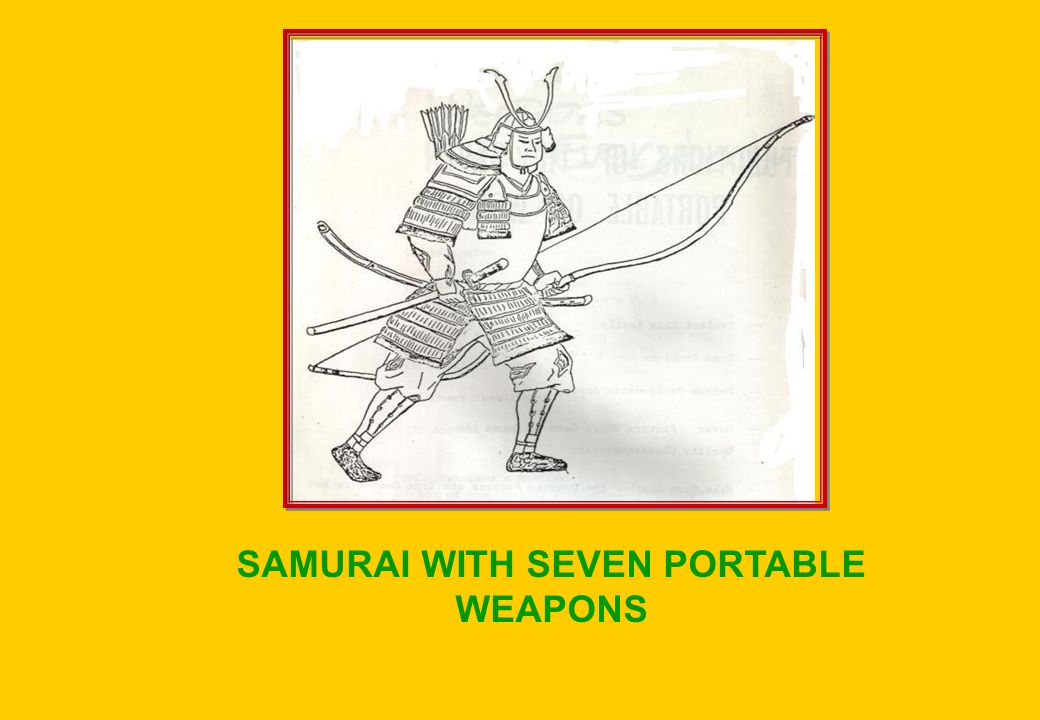 SAMURAI WITH SEVEN PORTABLE WEAPONS