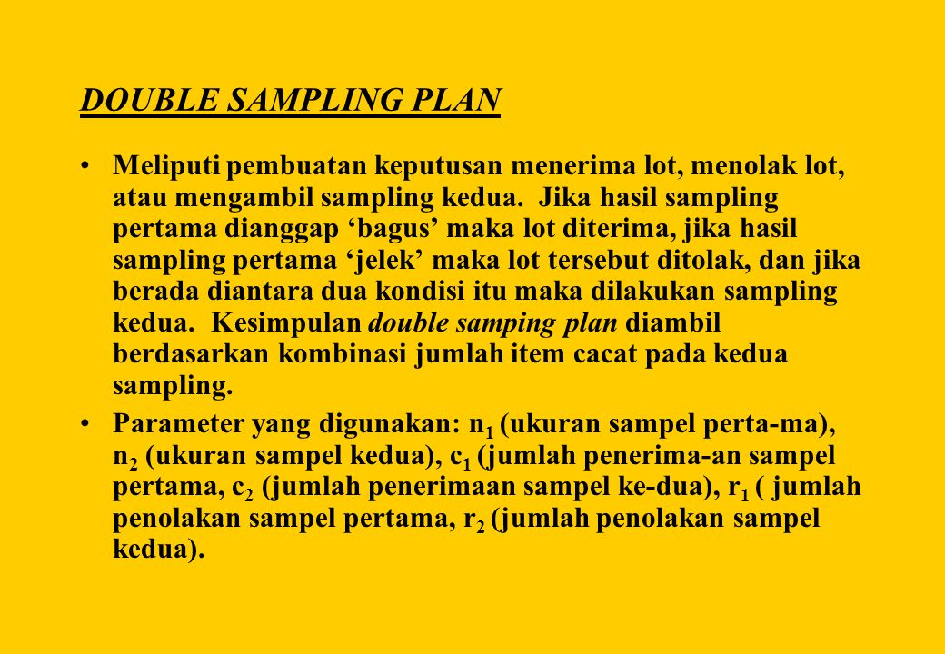 DOUBLE SAMPLING PLAN
