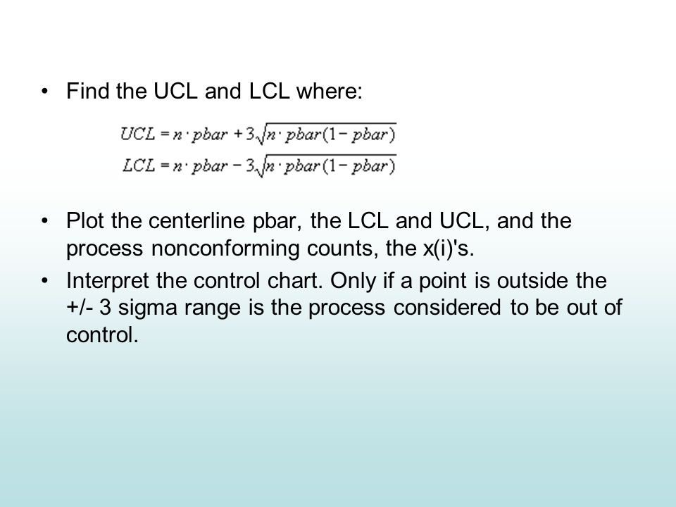 Find the UCL and LCL where: