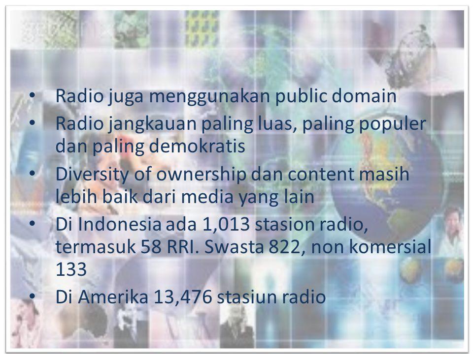 Radio juga menggunakan public domain