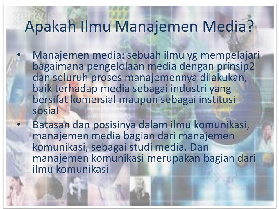 Apakah Ilmu Manajemen Media