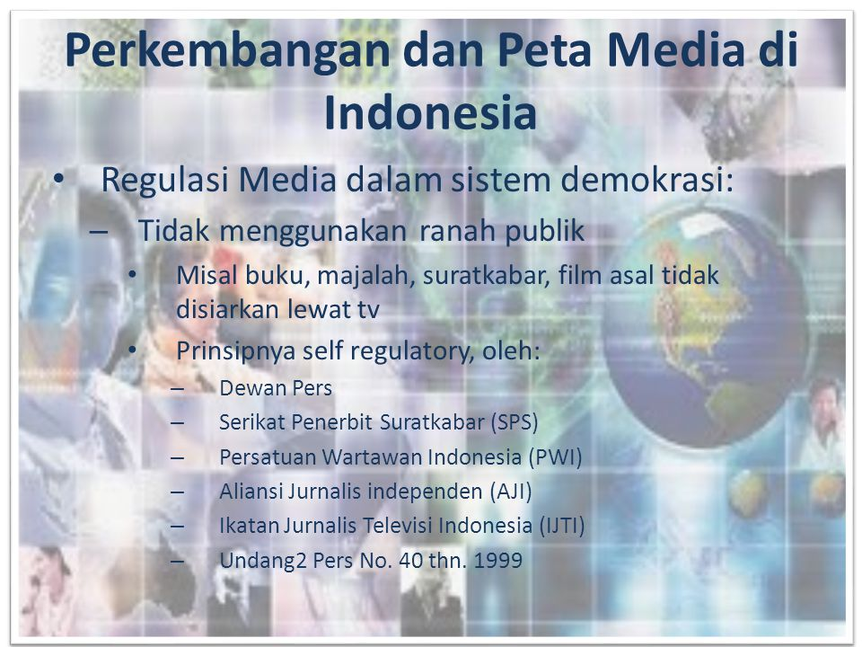 Perkembangan dan Peta Media di Indonesia