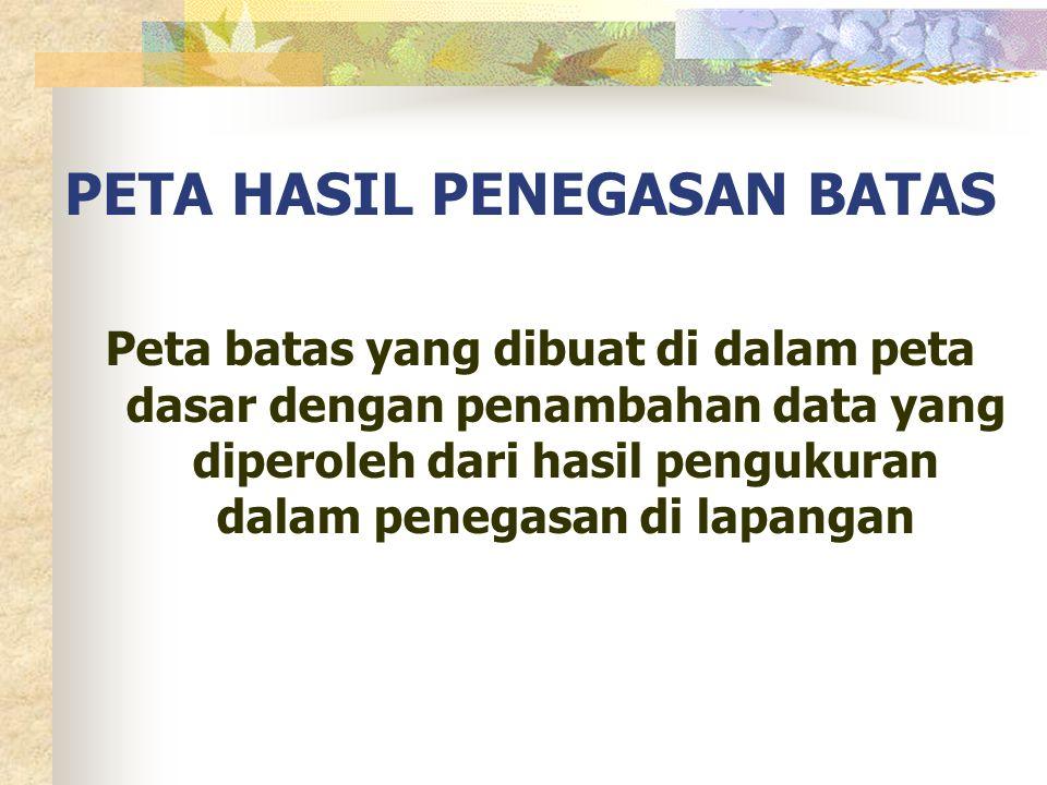 PETA HASIL PENEGASAN BATAS