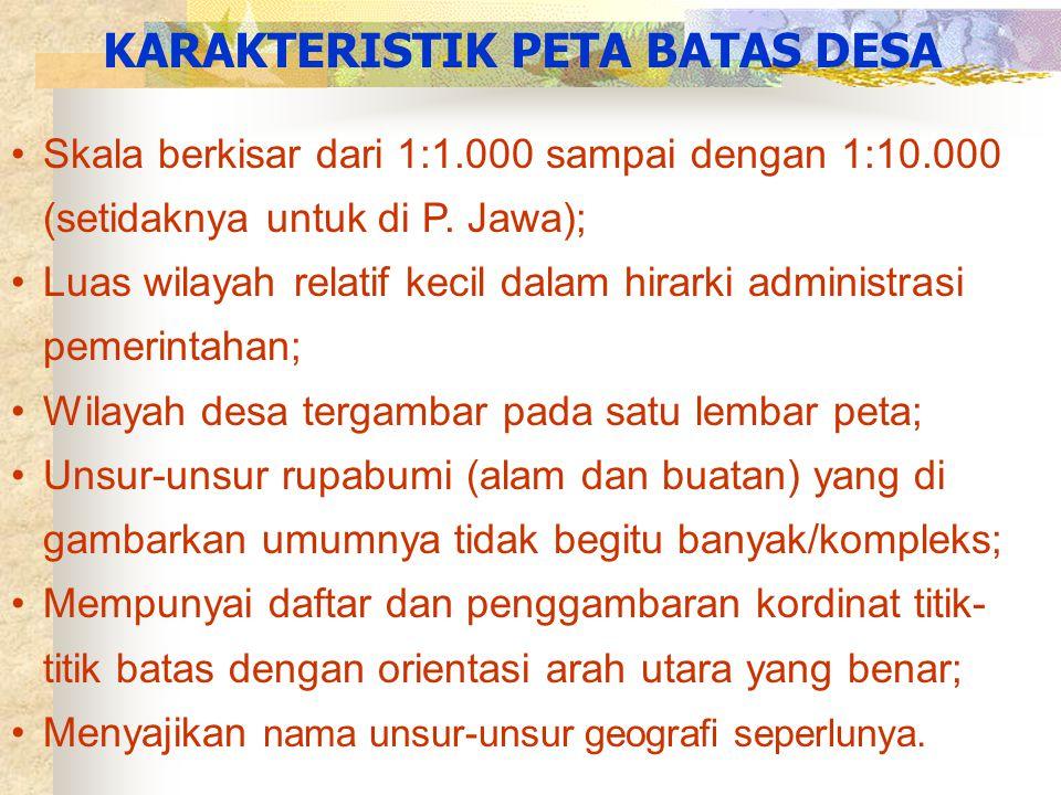 KARAKTERISTIK PETA BATAS DESA