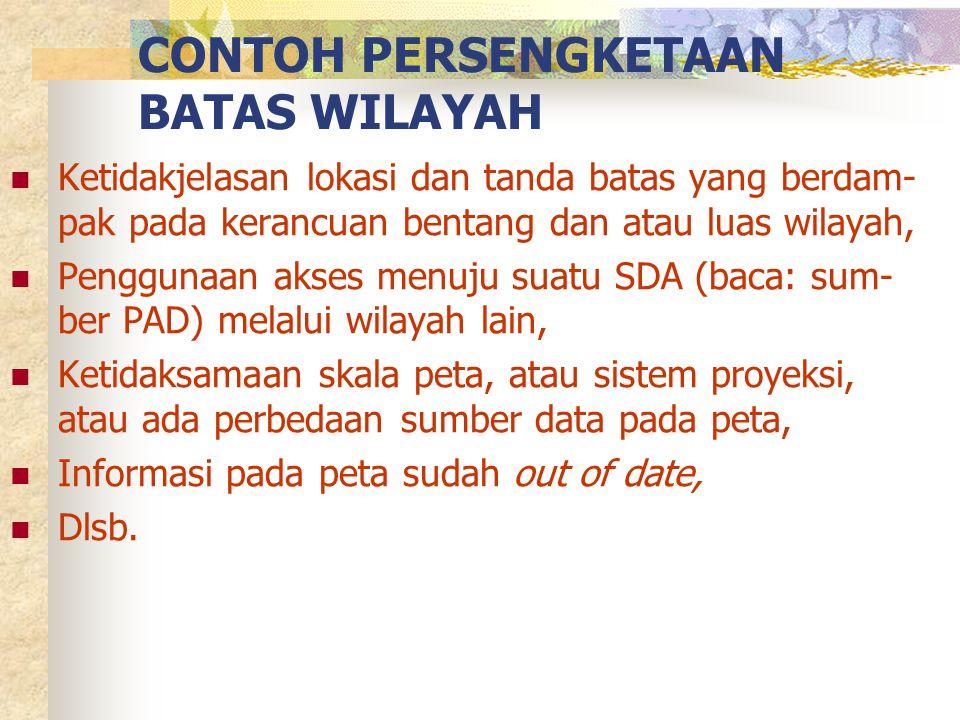 CONTOH PERSENGKETAAN BATAS WILAYAH