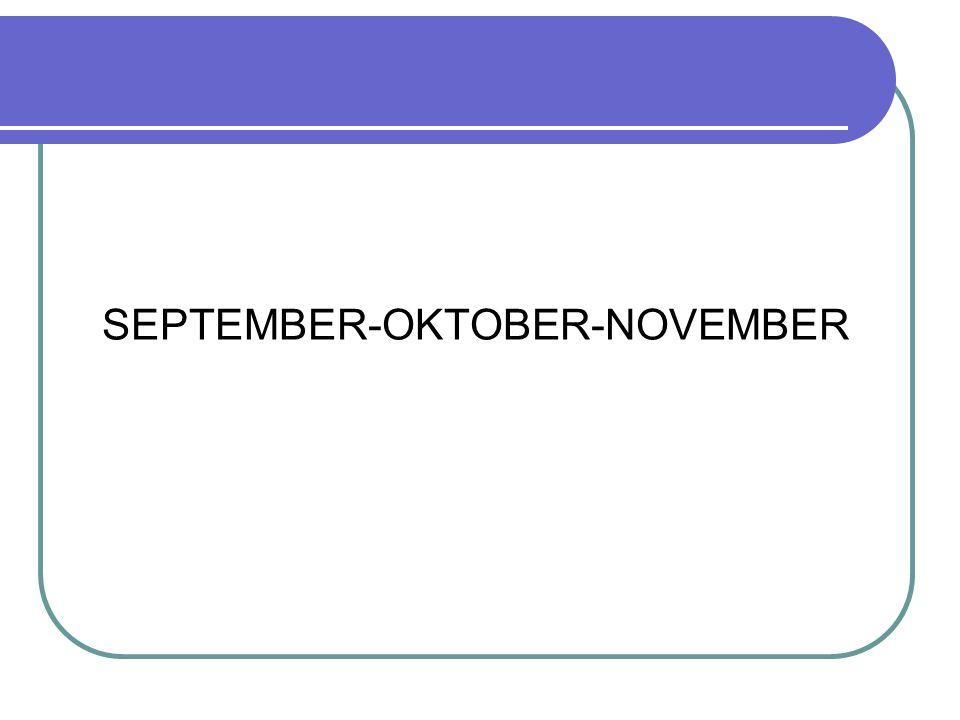 SEPTEMBER-OKTOBER-NOVEMBER