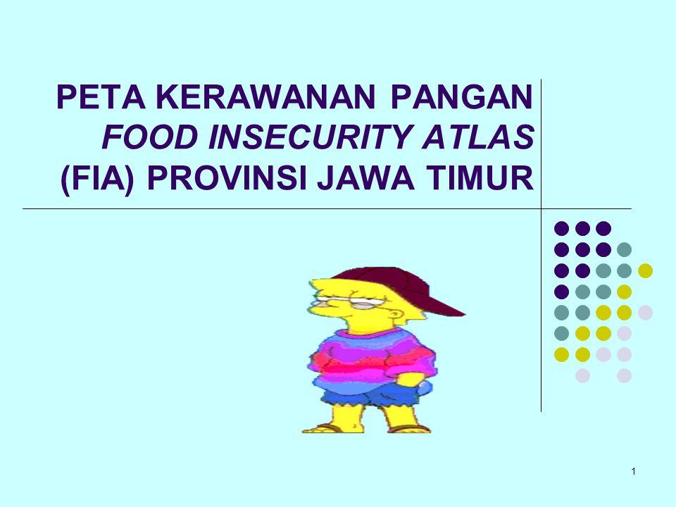 PETA KERAWANAN PANGAN FOOD INSECURITY ATLAS (FIA) PROVINSI JAWA TIMUR