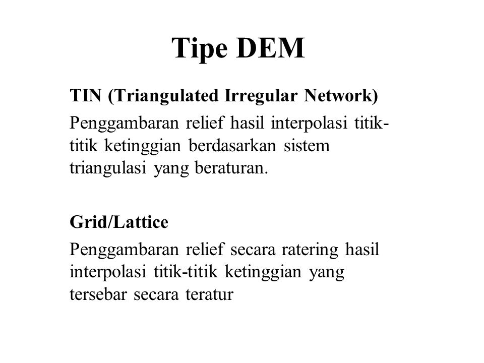 Tipe DEM TIN (Triangulated Irregular Network)