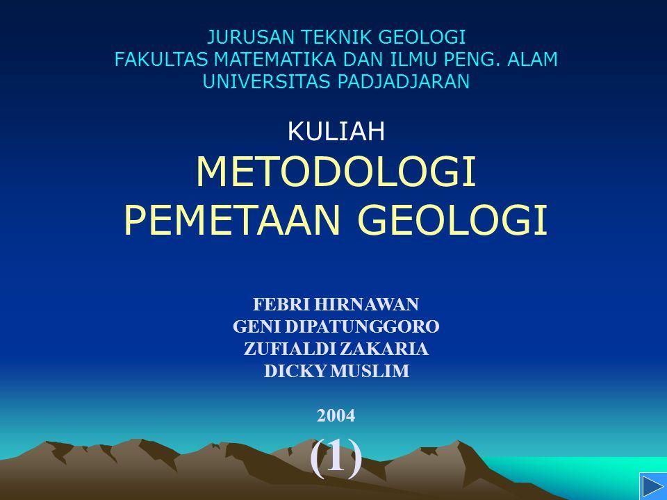 (1) METODOLOGI PEMETAAN GEOLOGI KULIAH JURUSAN TEKNIK GEOLOGI