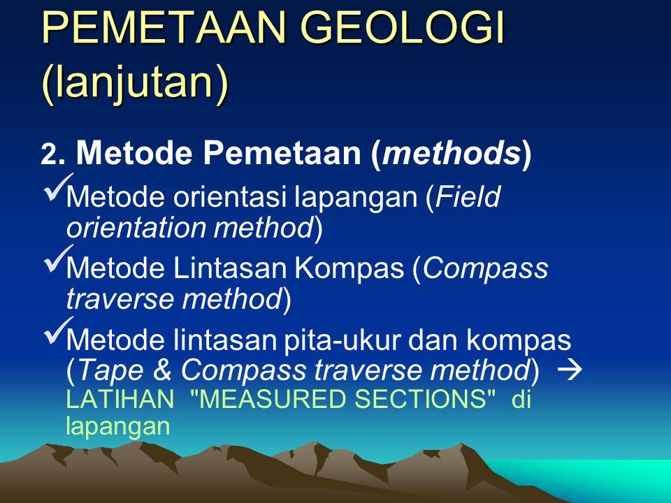 PEMETAAN GEOLOGI (lanjutan)