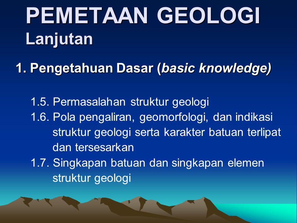 PEMETAAN GEOLOGI Lanjutan