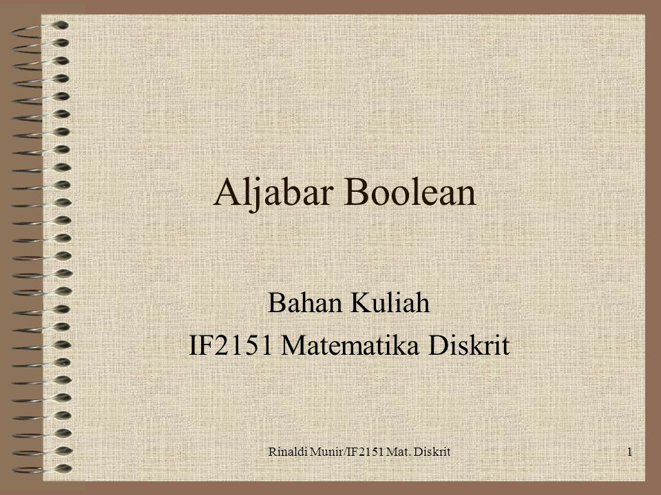 Bahan Kuliah IF2151 Matematika Diskrit