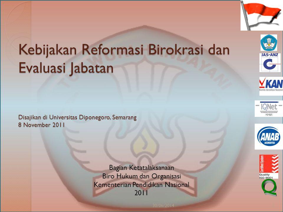 Kebijakan Reformasi Birokrasi dan Evaluasi Jabatan Disajikan di Universitas Diponegoro, Semarang 8 November 2011
