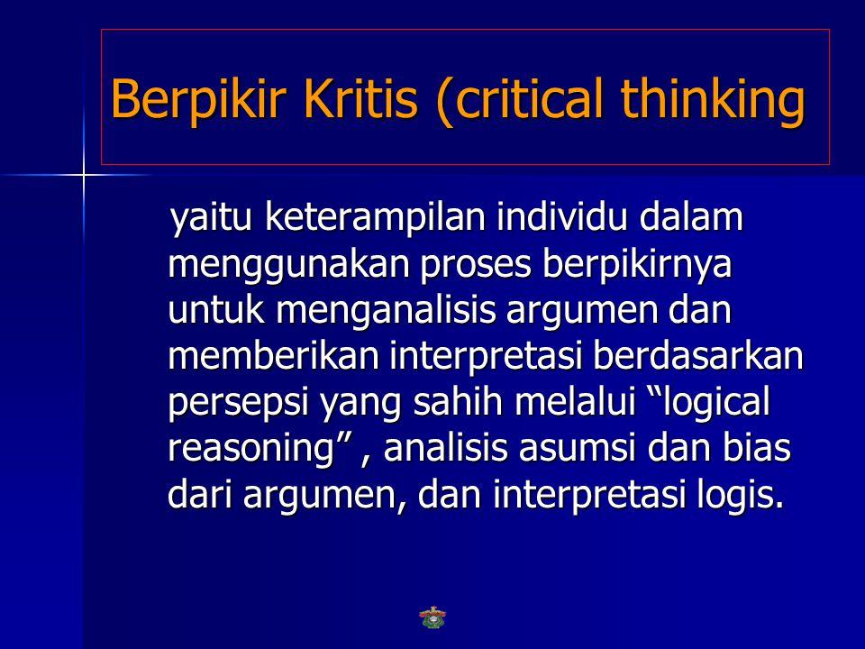 Berpikir Kritis (critical thinking