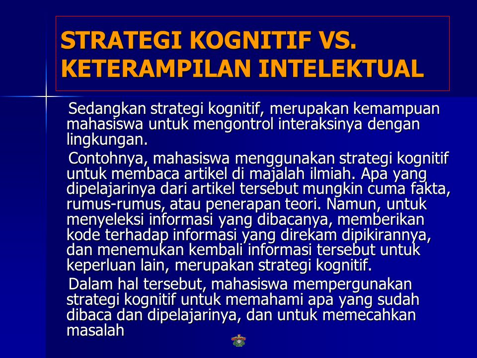 STRATEGI KOGNITIF VS. KETERAMPILAN INTELEKTUAL