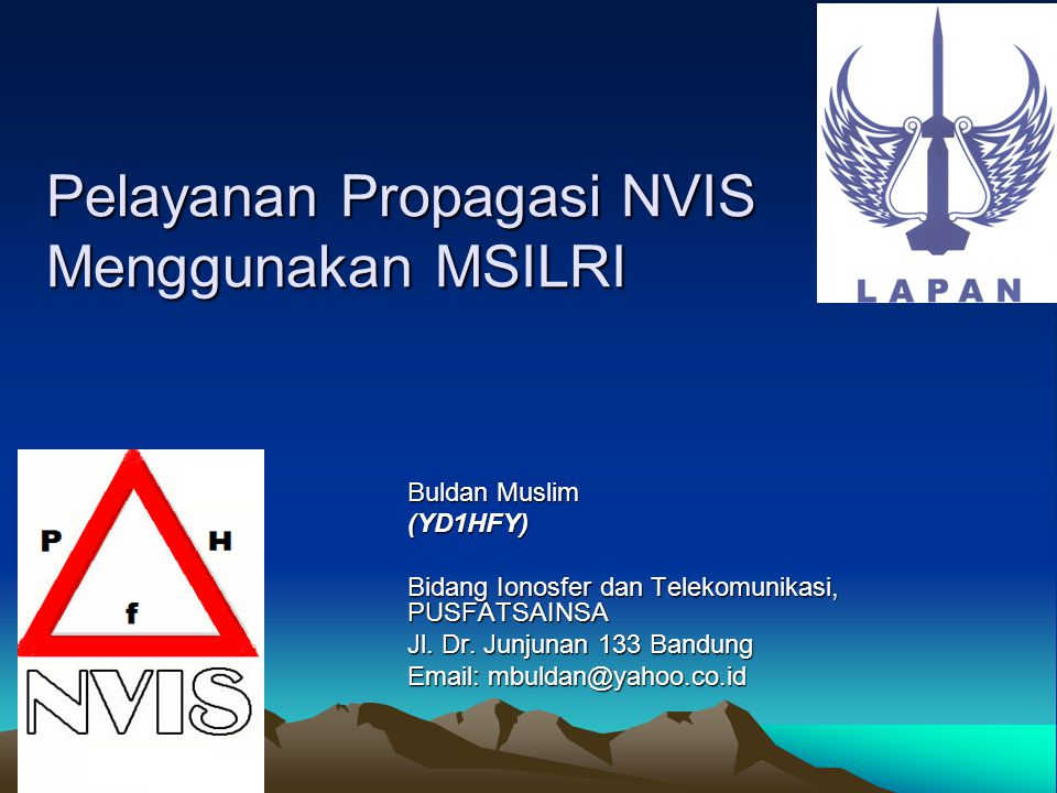 Pelayanan Propagasi NVIS Menggunakan MSILRI