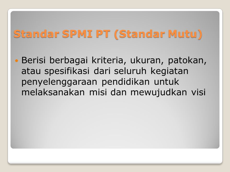 Standar SPMI PT (Standar Mutu)