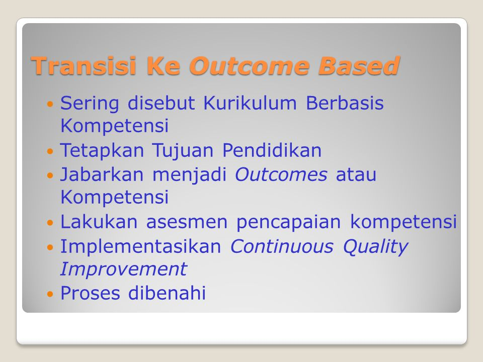 Transisi Ke Outcome Based