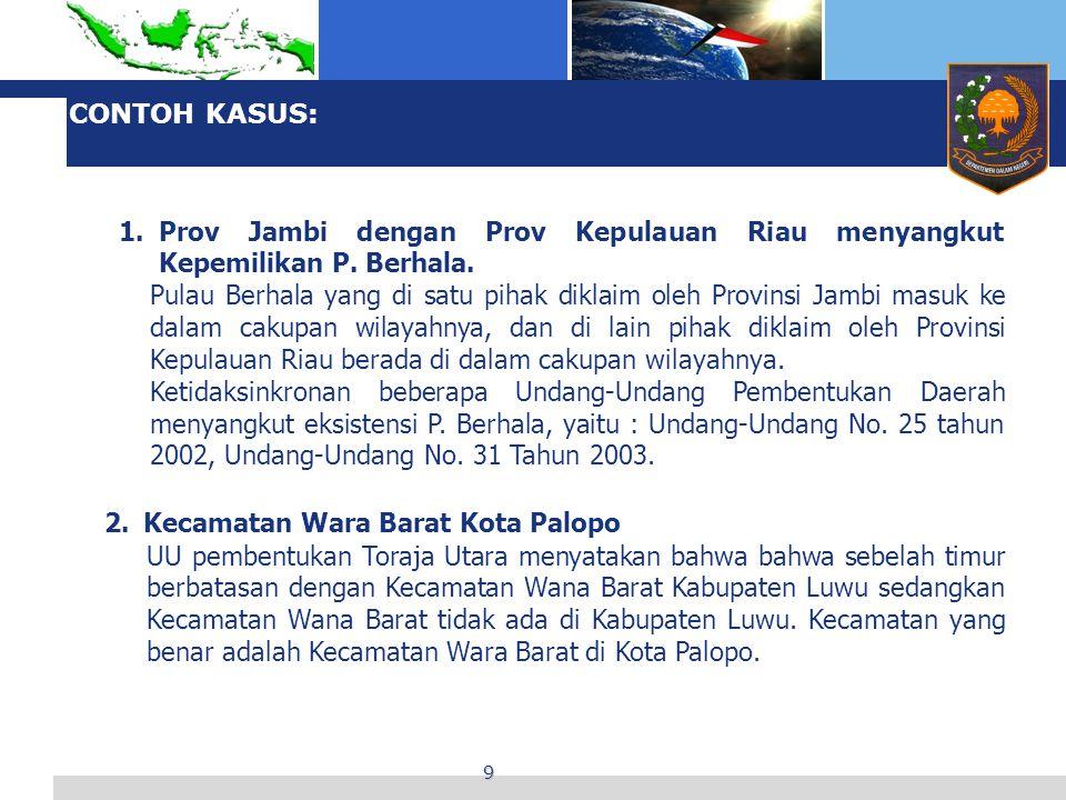 CONTOH KASUS: Prov Jambi dengan Prov Kepulauan Riau menyangkut Kepemilikan P. Berhala.
