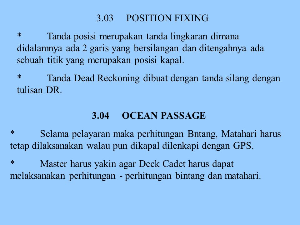 3.03 POSITION FIXING