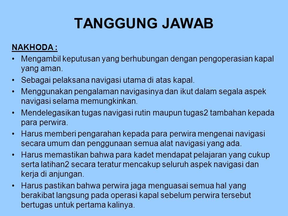 TANGGUNG JAWAB NAKHODA :