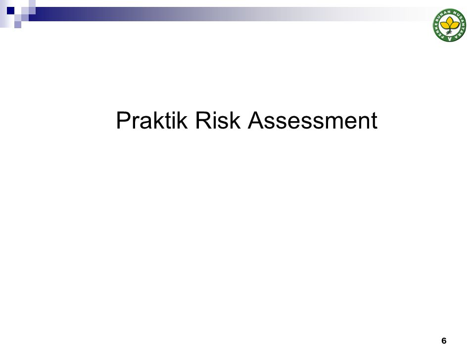 Praktik Risk Assessment