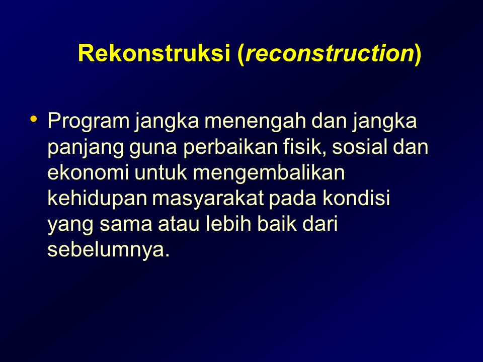 Rekonstruksi (reconstruction)