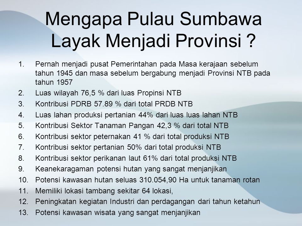 Mengapa Pulau Sumbawa Layak Menjadi Provinsi