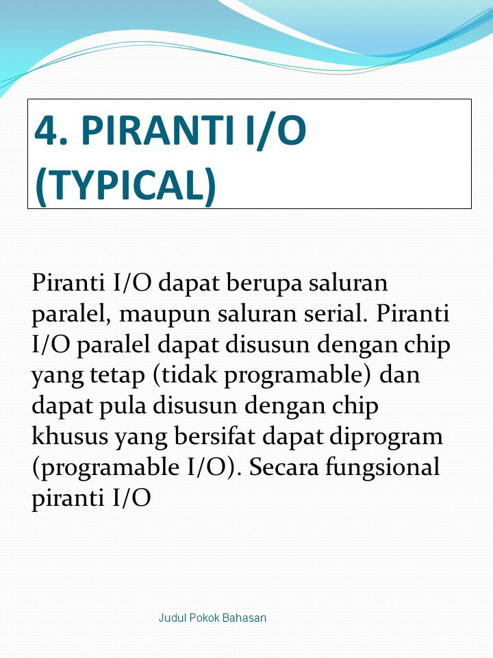 4. PIRANTI I/O (TYPICAL)