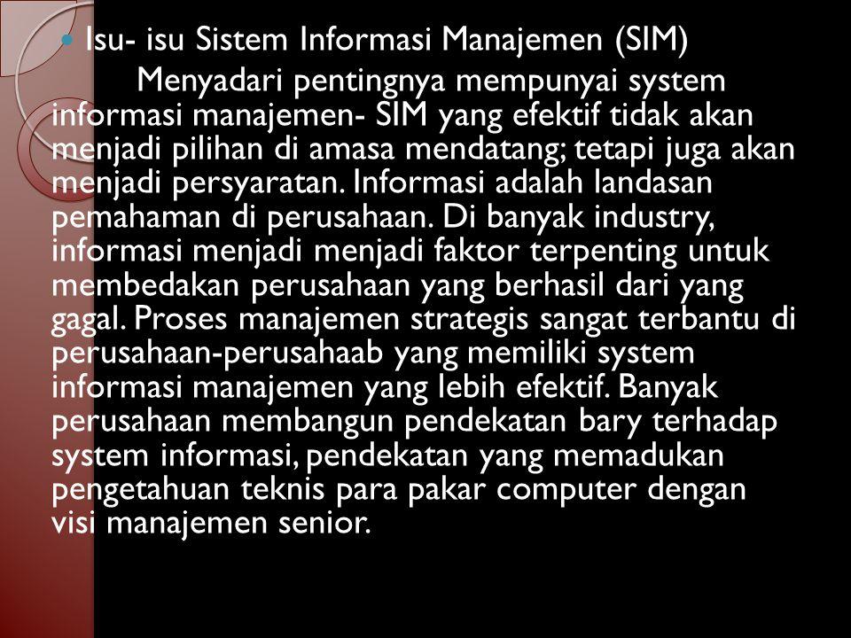 Isu- isu Sistem Informasi Manajemen (SIM)