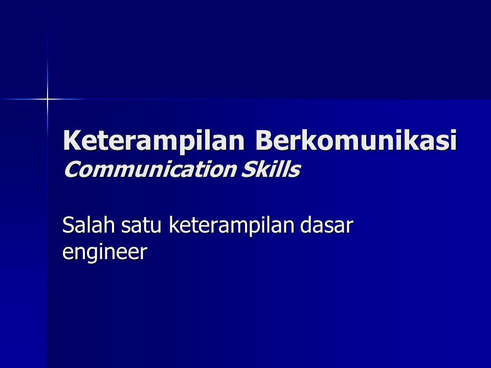 Keterampilan Berkomunikasi Communication Skills