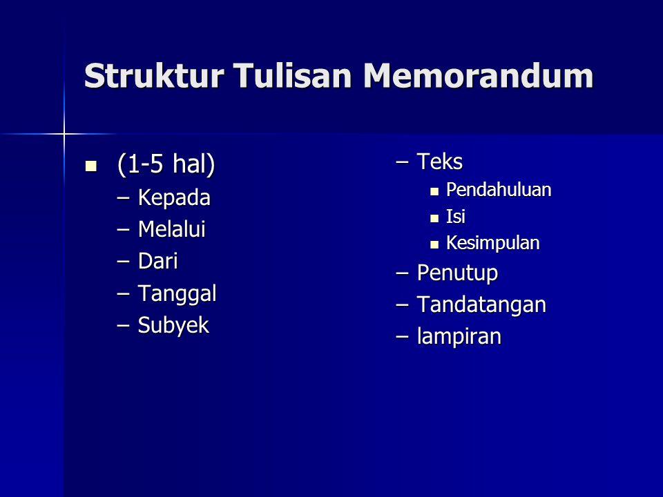 Struktur Tulisan Memorandum