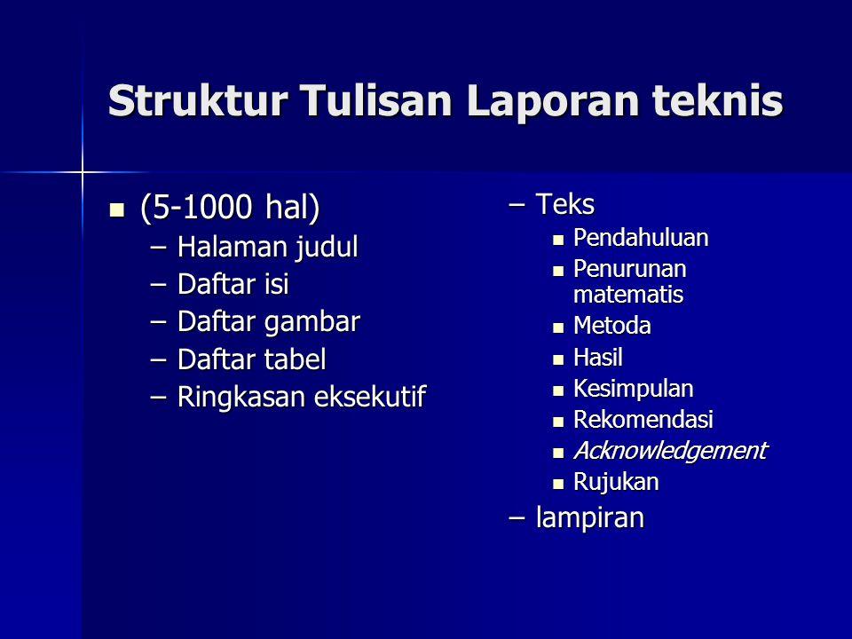 Struktur Tulisan Laporan teknis