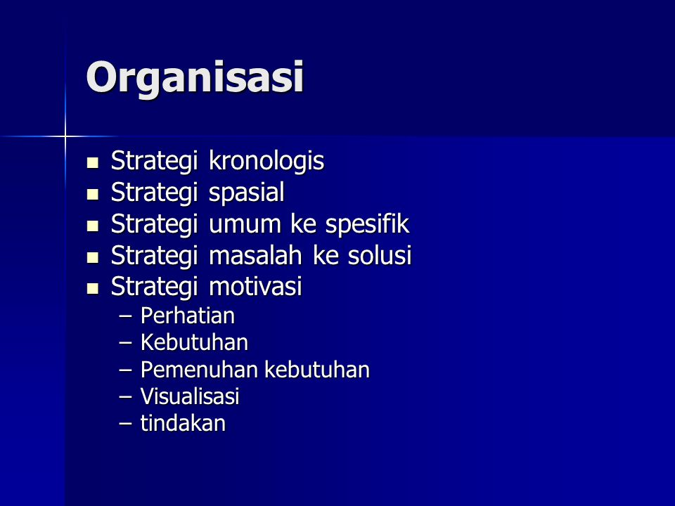 Organisasi Strategi kronologis Strategi spasial