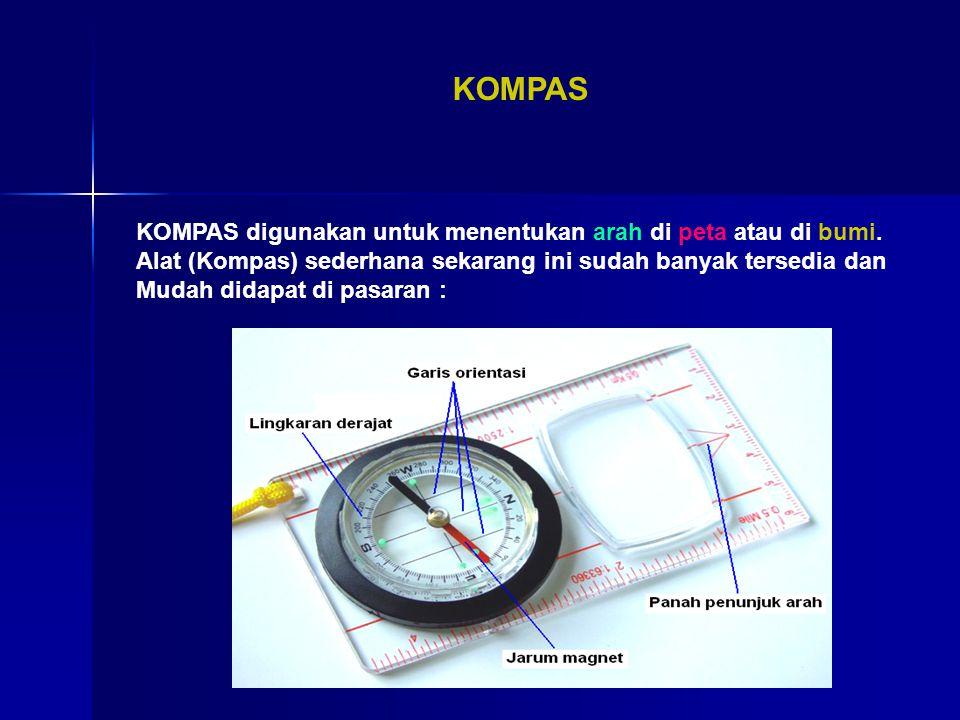KOMPAS KOMPAS digunakan untuk menentukan arah di peta atau di bumi.