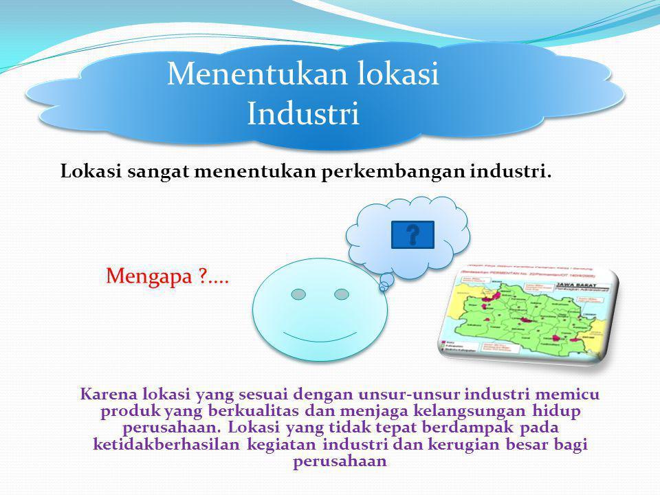 Menentukan lokasi Industri