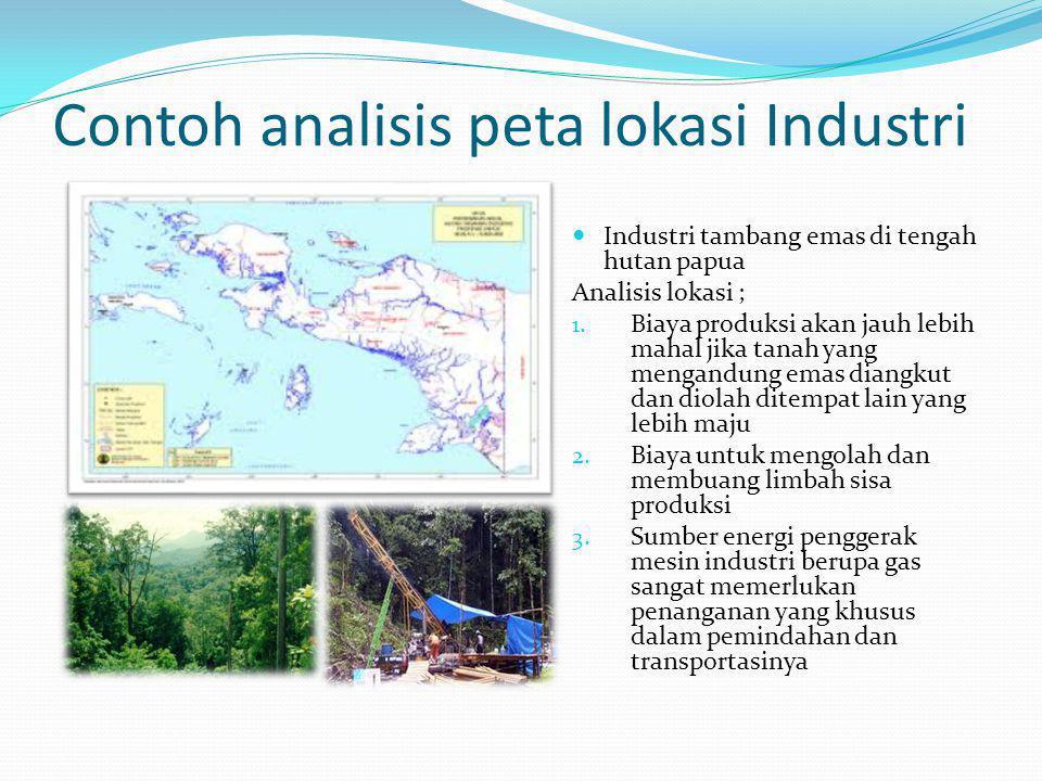 Contoh analisis peta lokasi Industri