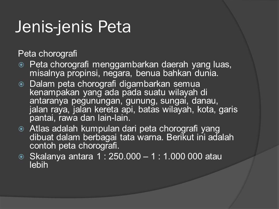 Jenis-jenis Peta Peta chorografi