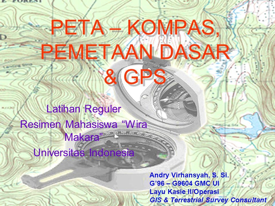 PETA – KOMPAS, PEMETAAN DASAR & GPS