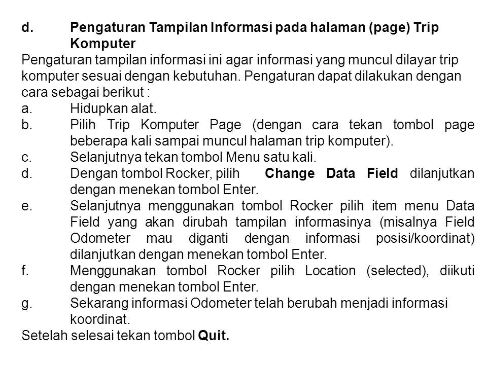 d. Pengaturan Tampilan Informasi pada halaman (page) Trip
