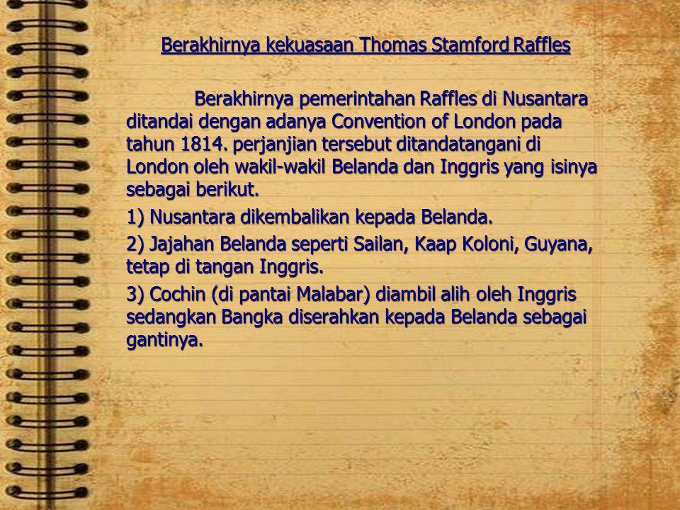 Berakhirnya kekuasaan Thomas Stamford Raffles
